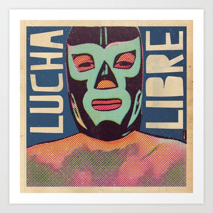 LUCHA LIBRE Art Print by jnk2007 | Society6