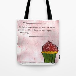 No Matter What Tote Bag