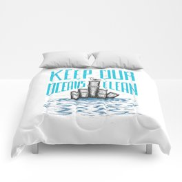 Keep Our Oceans Clean Comforters