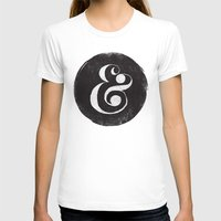 ampersand T-shirts featuring AMPERSAND by Matthew Taylor Wilson