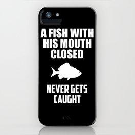 fish quote iPhone Case