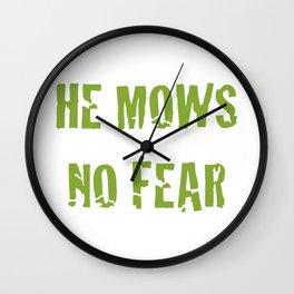 He Mows No Fear Wall Clock