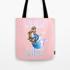 The Siren Life For Me Tote Bag