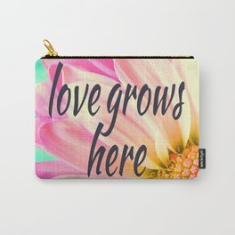 Love grows | Aethetic quotes | Floral | Flower | Sunflower Carry-All Pouch