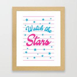 Watch The Stars, motivational, inspirational poster, Framed Art Print