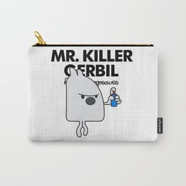 MR KILLER GERBIL Carry-All Pouch