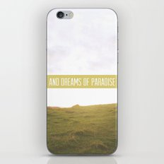 And dreams of paradise iPhone & iPod Skin