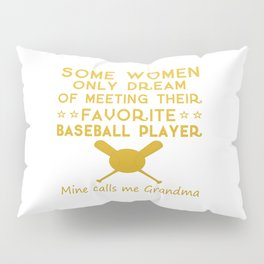 BASEBALL GRANDMA Pillow Sham