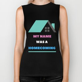 My Name was a Homecoming Biker Tank