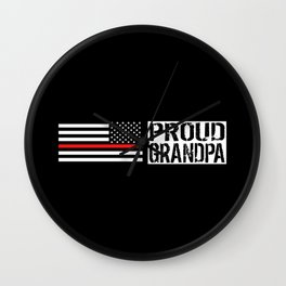 Firefighter: Proud Grandpa (Thin Red Line) Wall Clock