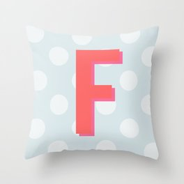 F is for Fantastic Throw Pillow