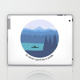 It's always a good day to paddle Laptop & iPad Skin