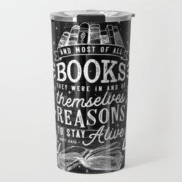 Reasons to stay alive Travel Mug