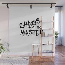 Chaos Has No Master Black Graffiti Text Wall Mural