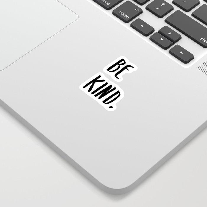 Be Kind Kindness Typography Art Sticker