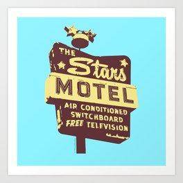 Seeing Stars ... Motel ... (Blue Background) Art Print