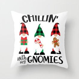Chillin with My Gnomies Funny Kids Christmas Gifts Throw Pillow