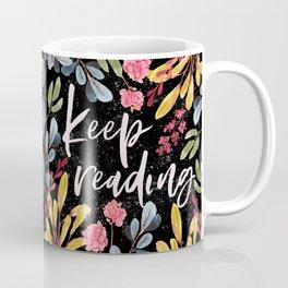 Keep Reading - Black Coffee Mug