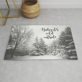 Baby It's Cold Outside - Christmas Quote Rug