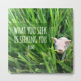 """What You Seek"" from Spiritual Pig series Metal Print"