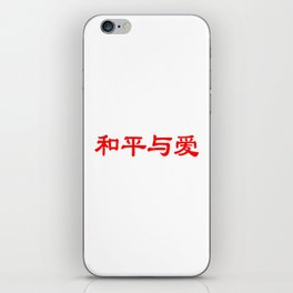 Chinese characters of Peace and Love iPhone Skin