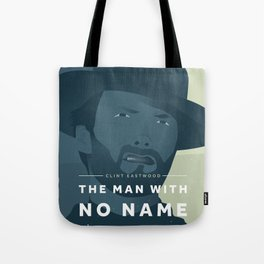 The Man With No Name Tote Bag