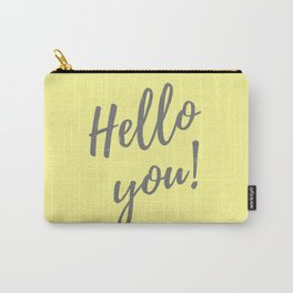 Hello You ! Carry-All Pouch
