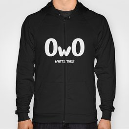 OwO design | What's This? Hoody