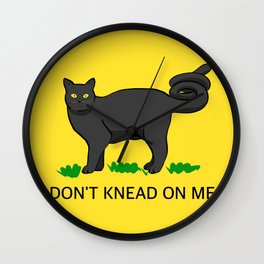 Don't Knead On Me Wall Clock