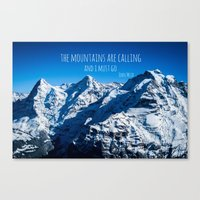 the mountains are calling Canvas Prints featuring The Mountains are Calling by Michelle McConnell