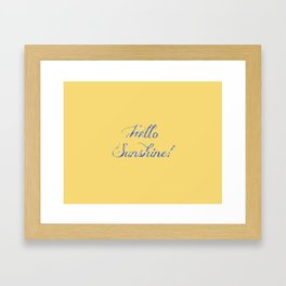 Hello Sunshine With Blue Sparkles Framed Art Print