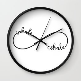 Inhale, exhale, infinity sign Wall Clock