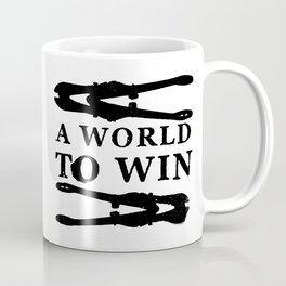 A World To Win Coffee Mug