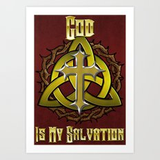 God Is My Salvation Art Print