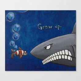 Grow Up. Canvas Print