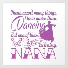 Dancing Nana Art Print