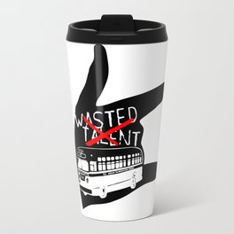 WASTED TALENT  DESIGN  (Thefreeminder) Travel Mug