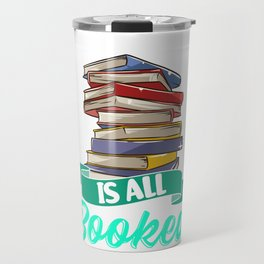 Sorry My Weekend Is All Booked Funny Reading Pun Travel Mug