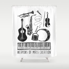 Weapons Of Mass Creation - Music Shower Curtain