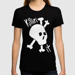 Killin' it Skull And Crossbones T-shirt
