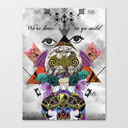 WE'RE HERE TO GO WILD Canvas Print