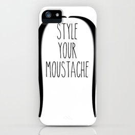 Style your moustace - 1 iPhone Case