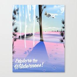 Explore the Wilderness! Canvas Print