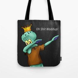 SquidDab (Dabbing Squidward) Tote Bag