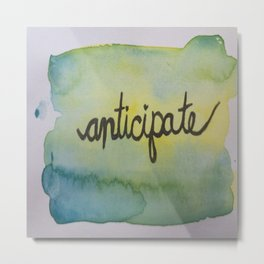 anticipate watercolor print Metal Print