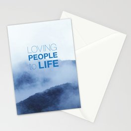 LOVING PEOPLE TO LIFE Stationery Cards