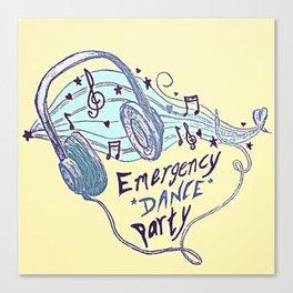 Emergency Dance Party Canvas Print
