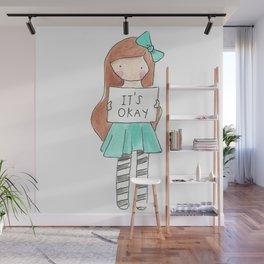 It's Okay Wall Mural