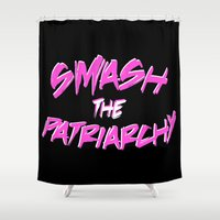 patriarchy Shower Curtains featuring Smash the Patriarchy by tjseesxe