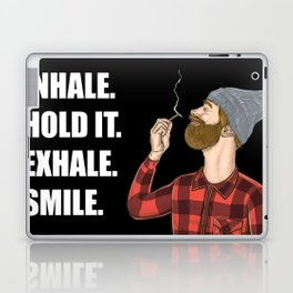 Inhale. Hold. Exhale. Smile. | Weed Lover Story  Laptop & iPad Skin